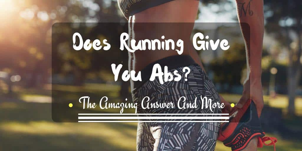 does running give you abs