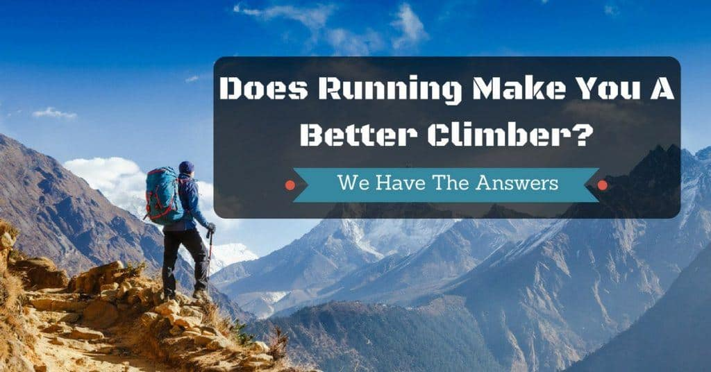 Does Running Make You A Better Climber