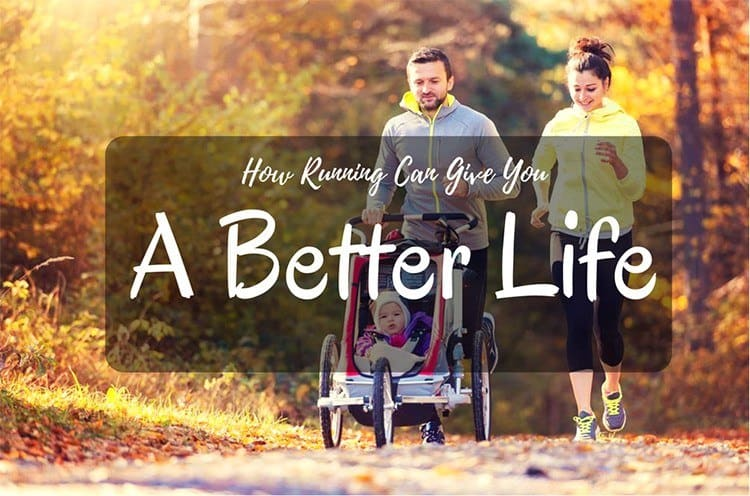 how-running-can-give-you-a-better-life