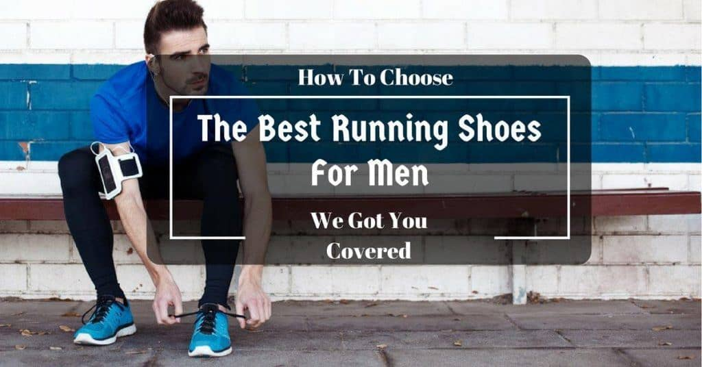 what are the best running shoes for men