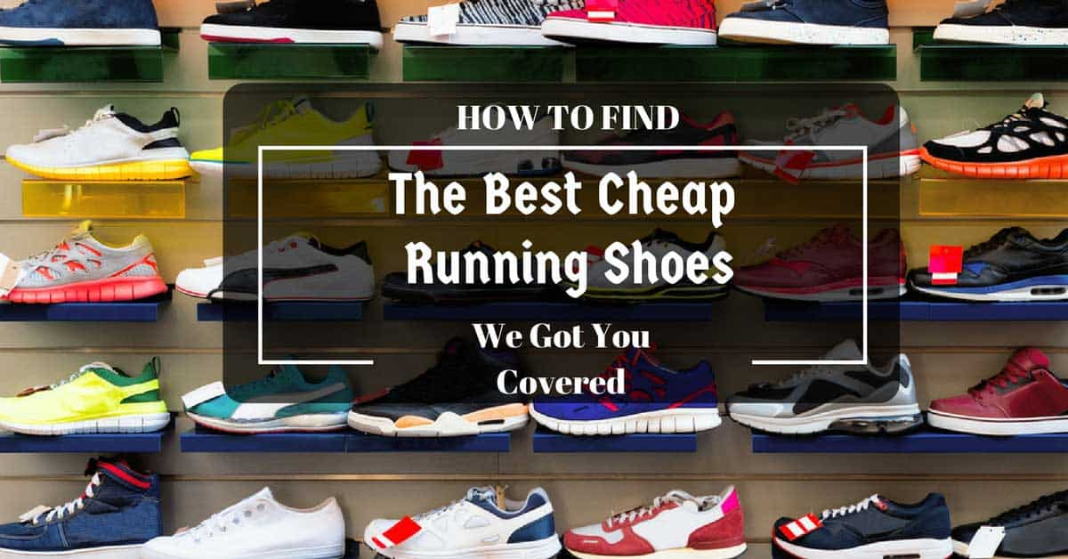 best cheap running shoes