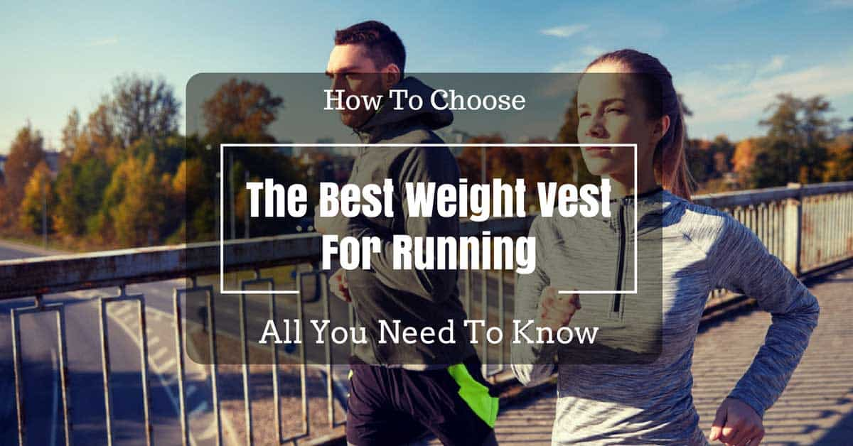 best weight vest for running