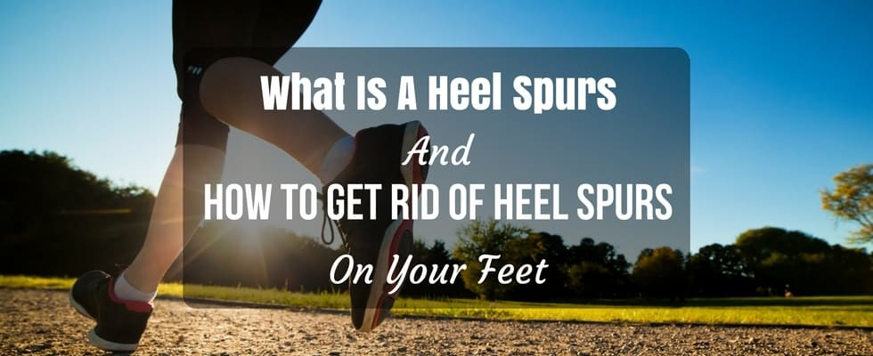 What Is A Heel Spurs