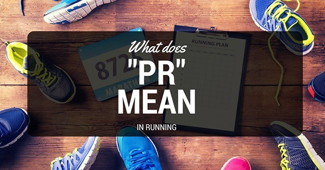 what does pr mean in running