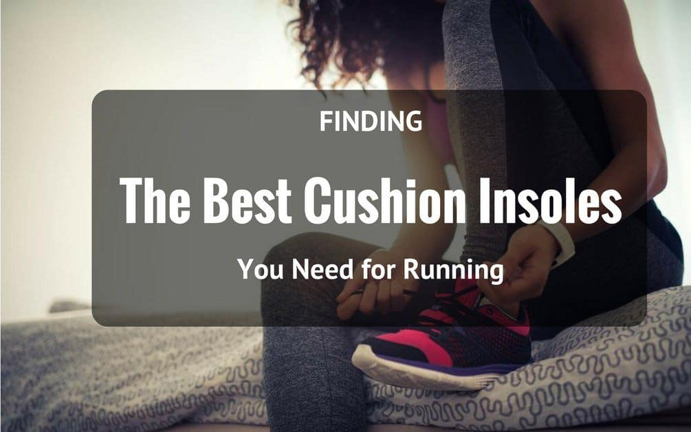 best cushion insoles