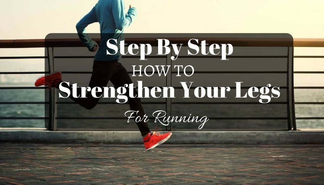 how to strengthen legs for running