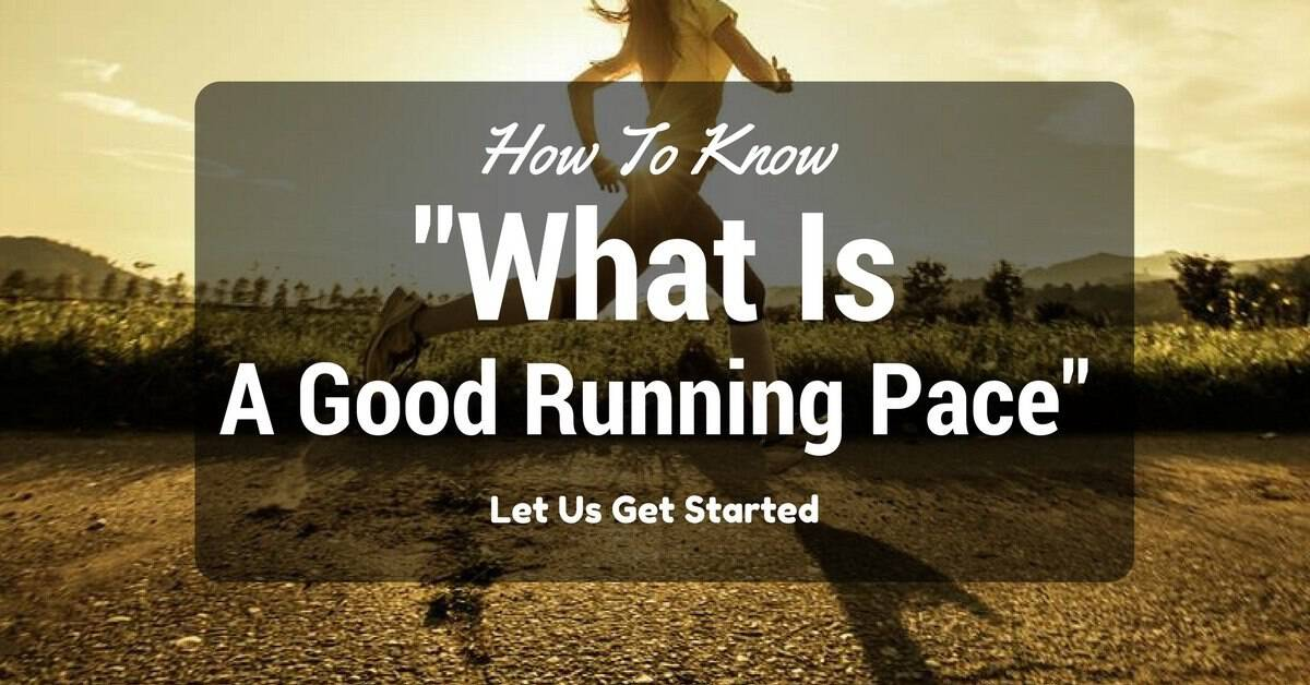 what is a good running pace