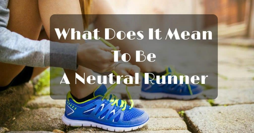 what is a neutral runner