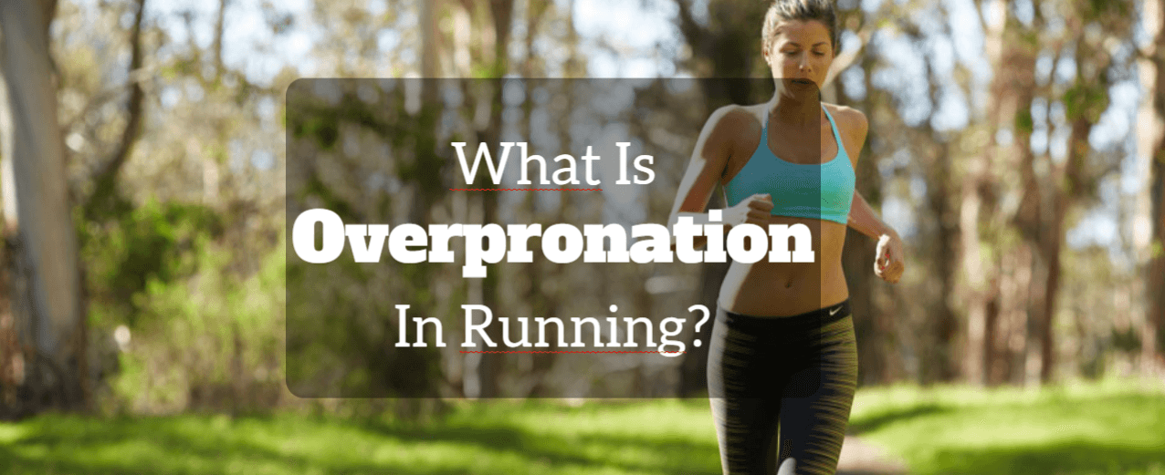 what is overpronation