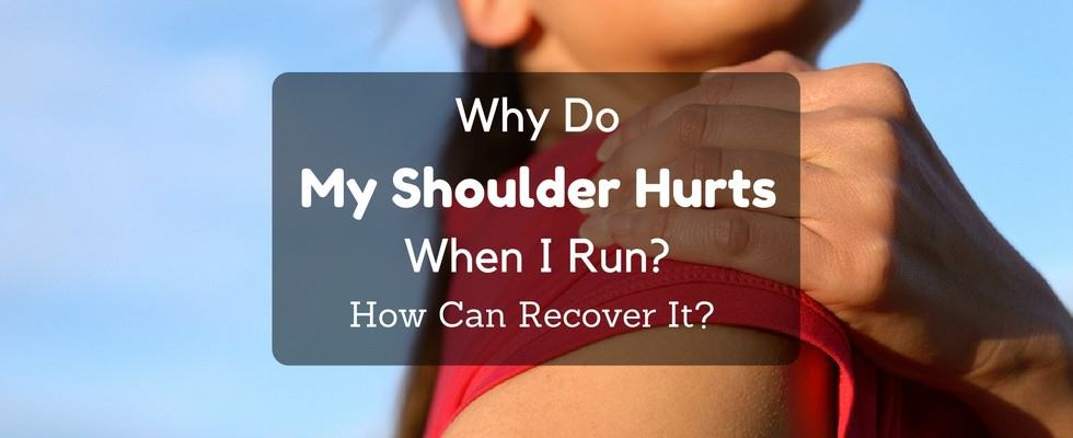 why do my shoulders hurt when i run