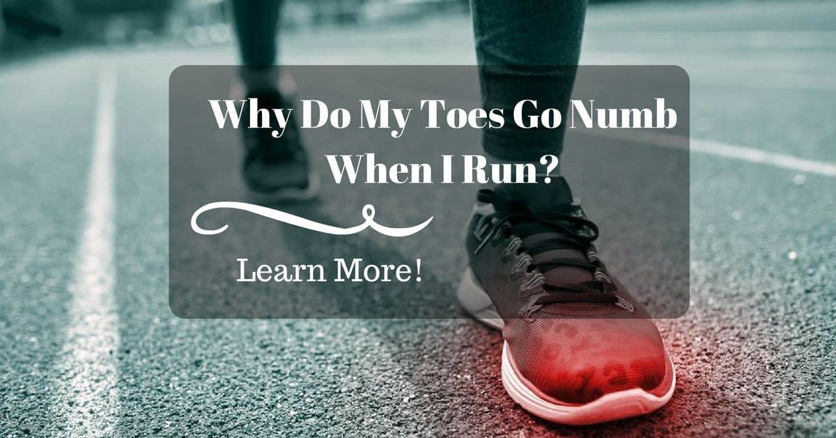 why do my toes go numb when i run